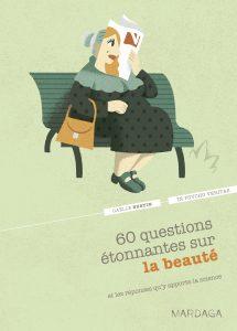 60 questions étonnantes sur la beauté