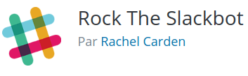 Rock The Slackbot