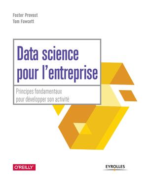 Data Science pour l'entreprise - Principes fondamentaux