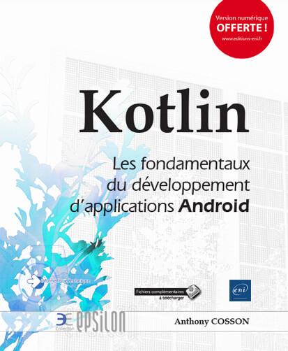 Couverture : Kotlin - Les fondamentaux du développement d'applications Android