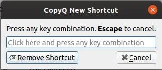 CopyQ - Pop-up choix de raccourci