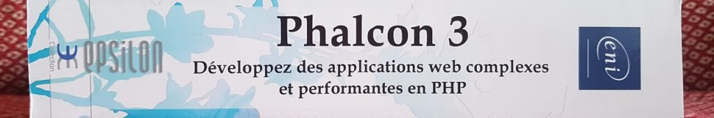 Les plus du livre sur Phalcon