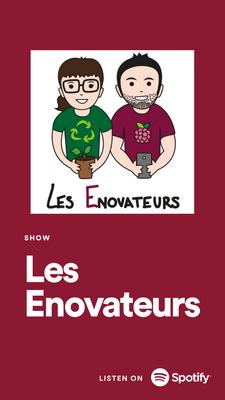 Podcast Les Enovateurs Spotify